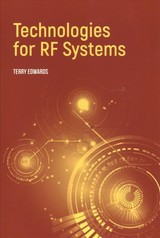 Technologies For Rf Systems - Edwards, Terry - ISBN: 9781630814502