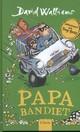 Papa bandiet - David Walliams - ISBN: 9789044832815