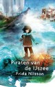 Piraten van de IJszee - Frida Nilsson - ISBN: 9789045121765