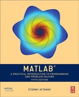 Matlab - Attaway, Stormy (assistant Professor, Department Of Mechanical Engineering, Boston University And Director, Curricular Assessment And Improvement, College Of Engineering) - ISBN: 9780128154793