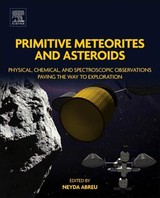 Primitive Meteorites And Asteroids - Abreu, Neyda M. (EDT) - ISBN: 9780128133255