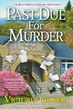 Past Due For Murder - Gilbert, Victoria - ISBN: 9781683318743