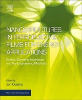 Nanostructures In Ferroelectric Films For Energy Applications - Ouyang, Jun - ISBN: 9780128138564