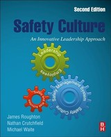 Safety Culture - Roughton, James/ Crutchfield, Nathan/ Waite, Michael - ISBN: 9780128146637