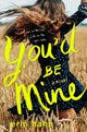 You'd Be Mine - Hahn, Erin - ISBN: 9781250192882