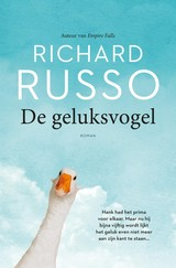 De geluksvogel - Richard  Russo - ISBN: 9789044976052