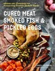 Cured Meat, Smoked Fish & Pickled Eggs - Solomon, Karen - ISBN: 9781612129037