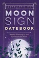 Llewellyn's 2019 Moon Sign Datebook - Llewellyn - ISBN: 9780738754628