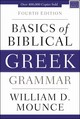 Basics Of Biblical Greek Grammar - Mounce, William D. - ISBN: 9780310537434