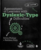 Assessment Of Learners With Dyslexic-type Difficulties - Phillips, Sylvia; Kelly, Kathleen - ISBN: 9781526423726