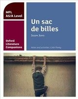 Oxford Literature Companions: Un Sac De Billes: Study Guide For As/a Level French Set Text - Povey, Colin - ISBN: 9780198418337