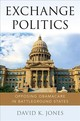 Exchange Politics - Jones, David K. (assistant Professor, Health Law, Policy & Management, Bost... - ISBN: 9780190677244