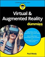 Virtual & Augmented Reality For Dummies - Mealy, Paul - ISBN: 9781119481348