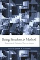 Being, Freedom, And Method - Keller, John A. (EDT) - ISBN: 9780198715702