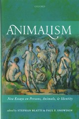 Animalism - Blatti, Stephan (EDT)/ Snowdon, Paul F. (EDT) - ISBN: 9780199608751