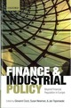 Finance And Industrial Policy - Cozzi, Giovanni (EDT)/ Newman, Susan (EDT)/ Toporowski, Jan (EDT) - ISBN: 9780198744504