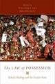 Law Of Possession - Sax, William S. (EDT)/ Basu, Helene (EDT) - ISBN: 9780190275747