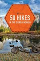 50 Hikes In The Sierra Nevada - Smith, Julie - ISBN: 9781682682937