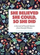 She Believed She Could, So She Did - Waycott, Flora - ISBN: 9781454928379