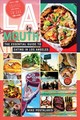 La By Mouth - The Essential Guide To Eating In Los Angeles - Postalakis, Mike - ISBN: 9781682681923
