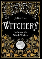 Witchery - Diaz, Juliet - ISBN: 9781788172042