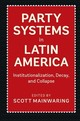 Party Systems in Latin America - ISBN: 9781316627525