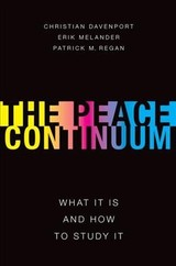 Peace Continuum - Davenport, Christian (professor Of Political Science, University Of Notre Dame); Melander, Erik (professor Of Political Science, University Of Uppsala); Regan, Patrick (professor Of Political Science, University Of Notre Dame) - ISBN: 9780190680138