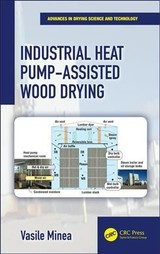 Industrial Heat Pump-assisted Wood Drying - Minea, Vasile - ISBN: 9781138041257
