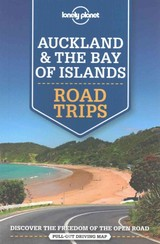 Lonely Planet Auckland & The Bay Of Islands Road Trips - Lonely Planet; Atkinson, Brett; Dragicevich, Peter - ISBN: 9781786571946