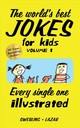 World's Best Jokes For Kids Volume 1 - Swerling, Lisa; Lazar, Ralph - ISBN: 9781449497989