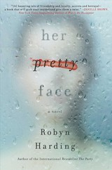 Her Pretty Face - Harding, Robyn - ISBN: 9781501174247