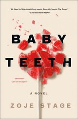 Baby Teeth - Stage, Zoje - ISBN: 9781250170750