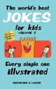 World's Best Jokes For Kids Volume 2 - Swerling, Lisa; Lazar, Ralph - ISBN: 9781449497996