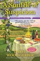 Souffle Of Suspicion - Gerber, Daryl Wood - ISBN: 9781683315865