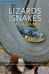 Lizards And Snakes Of Alabama - Guyer, Craig; Bailey, Mark A.; Mount, Robert H. - ISBN: 9780817359164