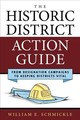 The Historic District Action Guide - Schmickle, William E. - ISBN: 9781538103548