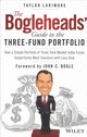 The Bogleheads' Guide To The Three-Fund Portfolio - Larimore, Taylor - ISBN: 9781119487333