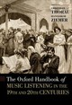 Oxford Handbook Of Music Listening In The 19th And 20th Centuries - Thorau, Christian (EDT)/ Ziemer, Hansjakob (EDT) - ISBN: 9780190466961