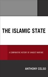 Islamic State - Celso, Anthony - ISBN: 9781498569781