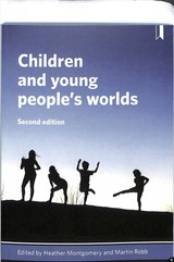 Children And Young People's Worlds - Montgomery, Heather (EDT)/ Robb, Martin (EDT) - ISBN: 9781447348450