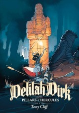 Delilah Dirk And The Pillars Of Hercules - Cliff, Tony - ISBN: 9781626728042