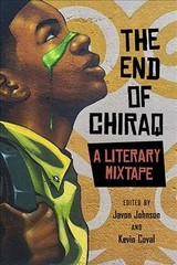 End Of Chiraq - Johnson, Javon (EDT)/ Coval, Kevin (EDT)/ Barber, Andrew/ Coval, Kevin/ Kaba, Mariame - ISBN: 9780810137189