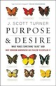 Purpose And Desire - Turner, J. Scott - ISBN: 9780062651570