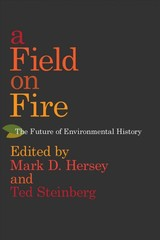 Field On Fire - Hersey, Mark D. (EDT)/ Hersey, Mark D. (CON)/ Steinberg, Ted (EDT)/ Steinberg, Ted (CON)/ Armiero, Marco (CON) - ISBN: 9780817320010