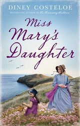 Miss Mary's Daughter - Costeloe, Diney - ISBN: 9781784976163