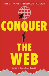 Conquer The Web - Wilding, Nick; Mitchell, Tim; Kendal, Maureen; Ioannou, Nick - ISBN: 9781787198623