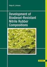 Development Of Biodiesel-resistant Nitrile Rubber Compositions - Linhares, Felipe N. - ISBN: 9781569906743
