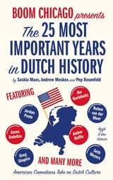 The 25 Most Important Years in Dutch History - Boom  Chicago - ISBN: 9789038805528