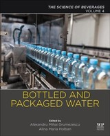 Bottled And Packaged Water - Grumezescu, Alexandru (EDT)/ Holban, Alina-maria (EDT) - ISBN: 9780128152720