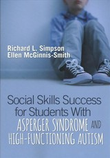 Social Skills Success For Students With Asperger Syndrome And High-functioning Autism - Simpson, Richard L.; Mcginnis-smith, Ellen - ISBN: 9781544320502